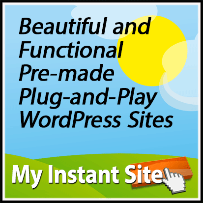 MyInstantSite.com: Beautiful & Functional Pre-made Plug-and-Play WordPress Sites